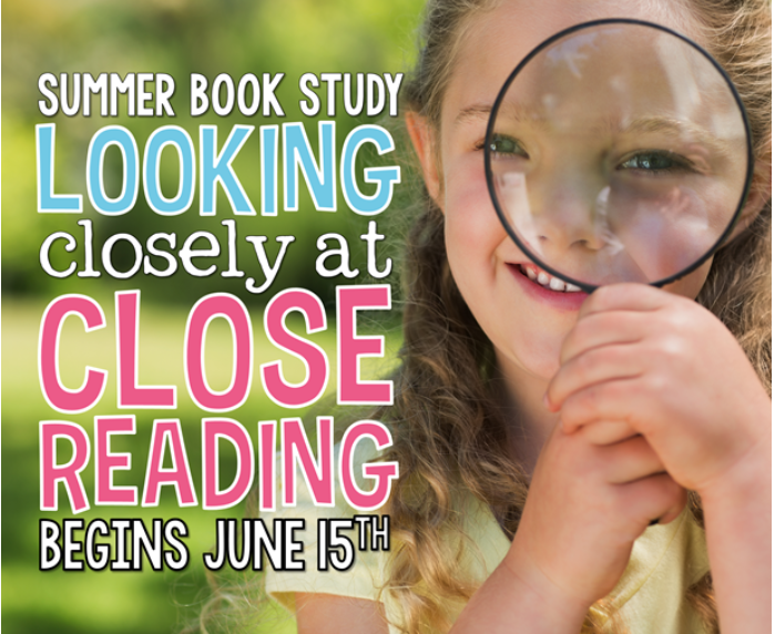 Close Reading Summer Book Study!