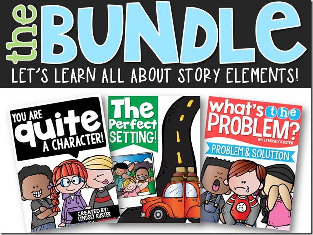 Character, setting, problem and solution (the bundle!)